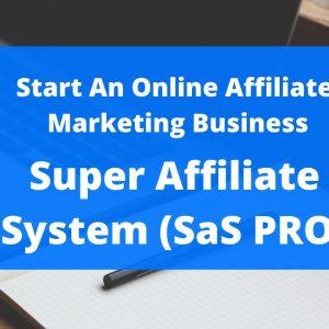 Super Affiliate System (SaS PRO) by John Crestani - Start An Online Affiliate Marketing Business