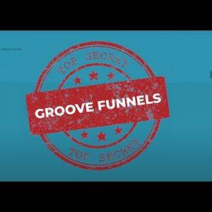 Sneak Peek of GrooveFunnels Development:  A look at GrooveMail GrooveMember GrooveVideo