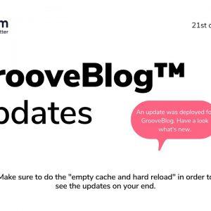 GrooveBlog Update 21st September 2021