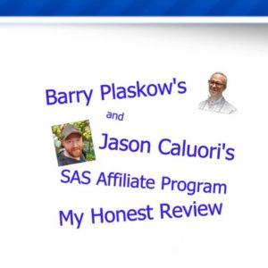 Barry Plaskow's SAS Affiliate Program - An Honest Review