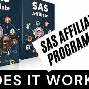 SAS AFFILIATE PROGRAM REVIEW - DOES IT WORK?