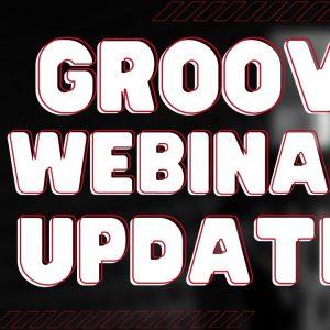 [GLIVE] New Groove Webinars Dates & GrooveWebinar Updates