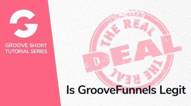 Is GrooveFunnels Legit?